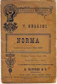 """La """"Norma """" di Bellini"""