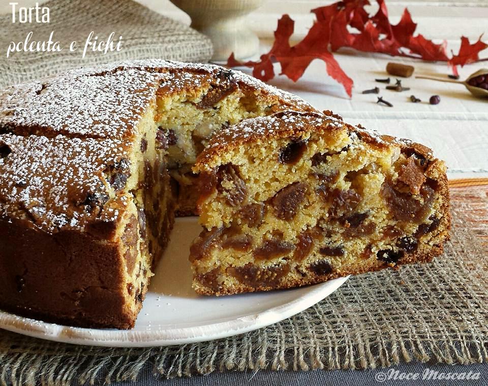 Torta polenta e fichi con uvetta e nocciole ricetta della nonna - Bagno per torte senza liquore ...