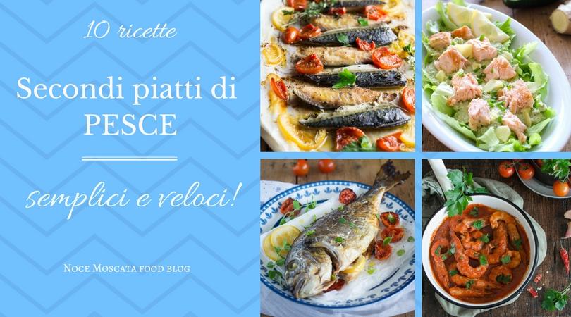 Secondi piatti di pesce 10 ricette semplici e veloci for Secondi piatti romani