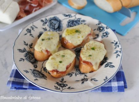 Crostini mozzarella e prosciutto crudo