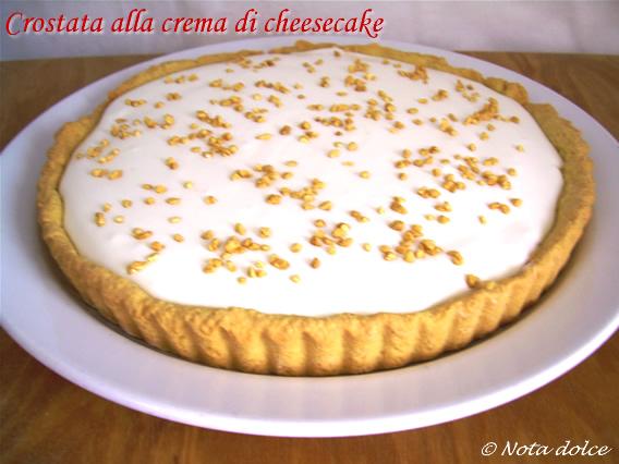 Crostata alla crema di cheesecake, ricetta dolce