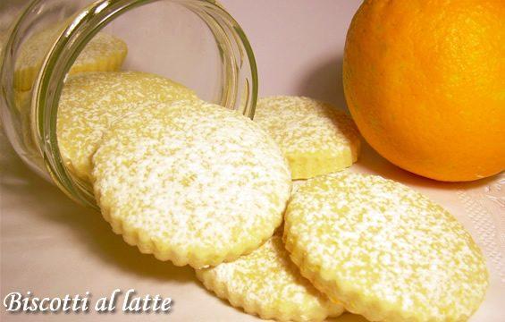 Biscotti al latte e arancia ricetta dolce