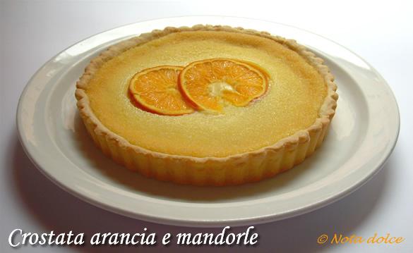 Crostata arancia e mandorle ricetta dolce