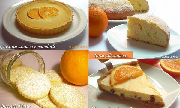Dolci con le arance, ricette golose