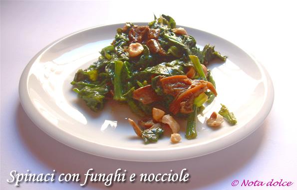 Spinaci con funghi e nocciole, ricetta contorno