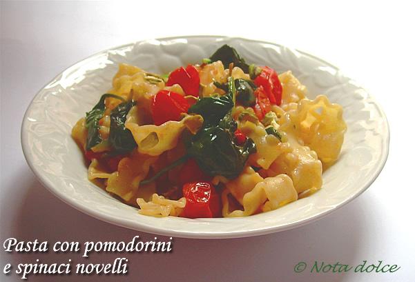 Pasta con pomodorini e spinaci novelli ricetta primo piatto