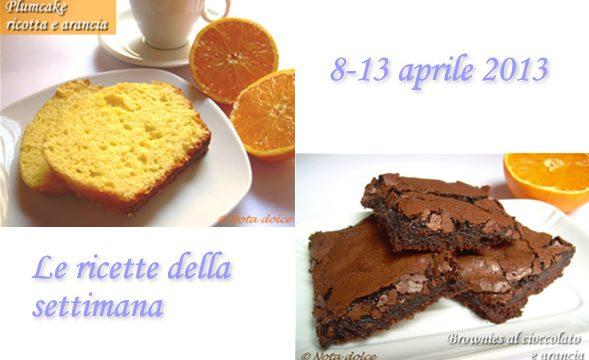 Le ricette della settimana 8-13 aprile 2013