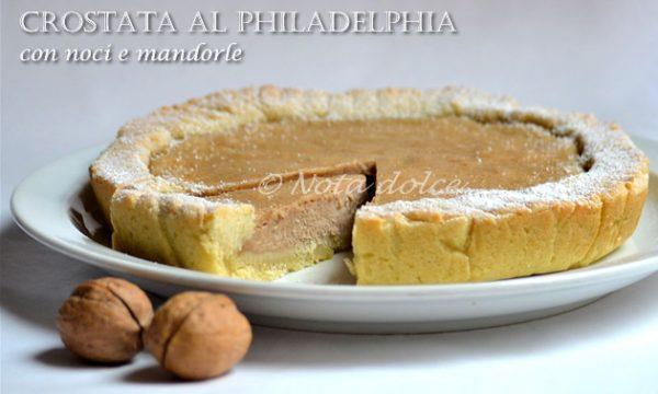Crostata al philadelphia con noci e mandorle ricetta