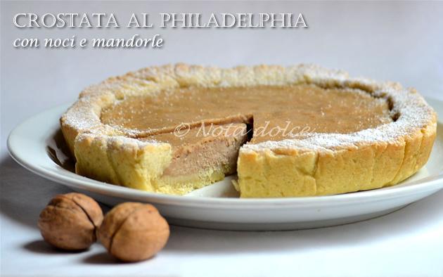 Crostata al philadelphia con noci e mandorle, ricetta dolce