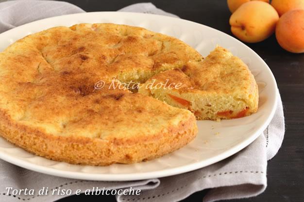 Torta di riso e albicocche ricetta dolce