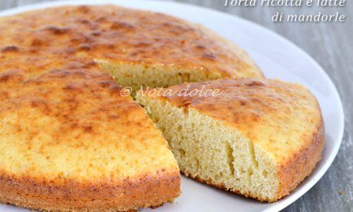 Torta ricotta e latte di mandorle ricetta senza burro