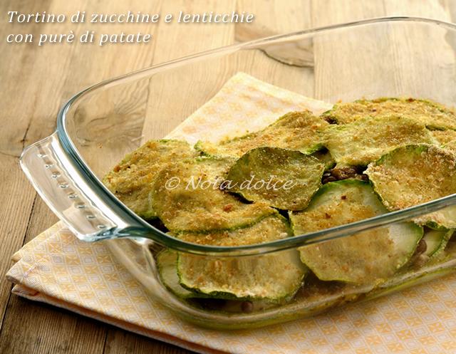 Tortino di zucchine e lenticchie con purè di patate ricetta del riciclo