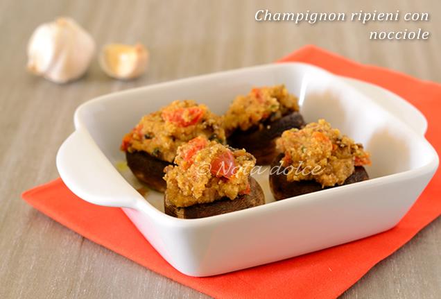 Champignon ripieni con nocciole ricetta gustosa
