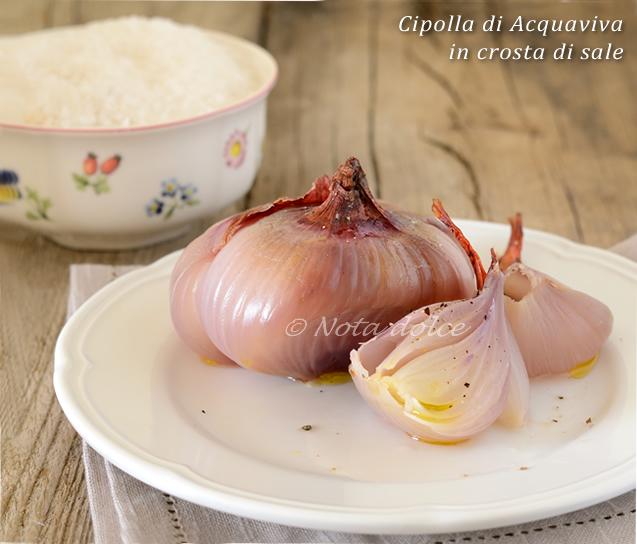 Cipolla di Acquaviva in crosta di sale ricetta contorno