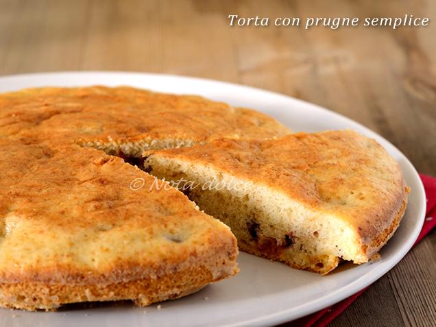 torta con prugne semplice ricetta senza burro