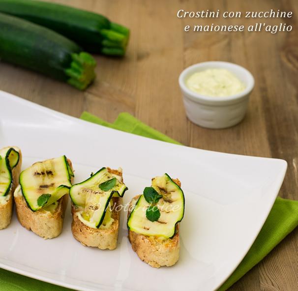 Crostini di zucchine con maionese all'aglio ricetta antipasto