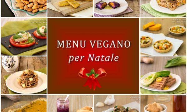 Menu vegano per Natale ricette facili