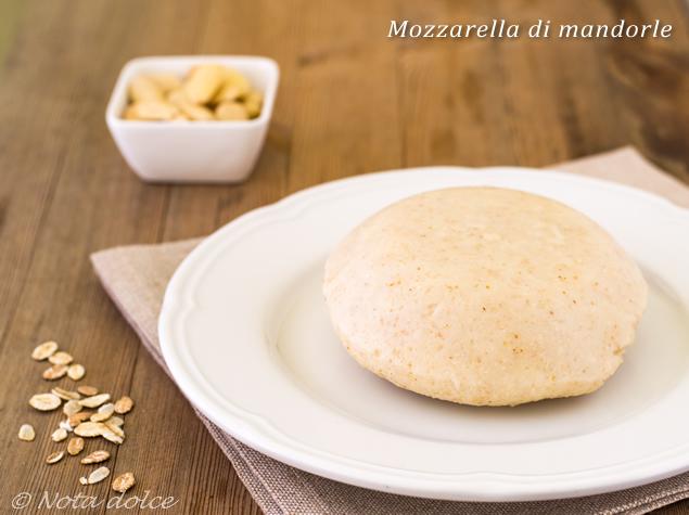 Mozzarella di mandorle ricetta vegana
