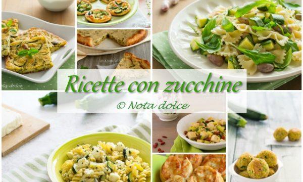 Ricette con zucchine idee facili e gustose