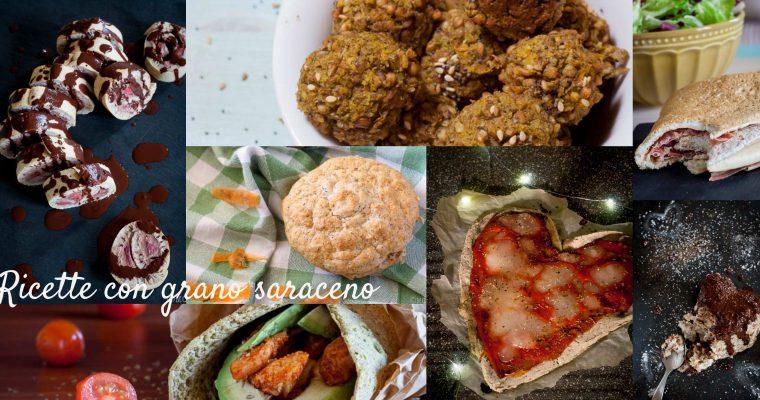 Ricette con grano saraceno, in farina o chicchi!