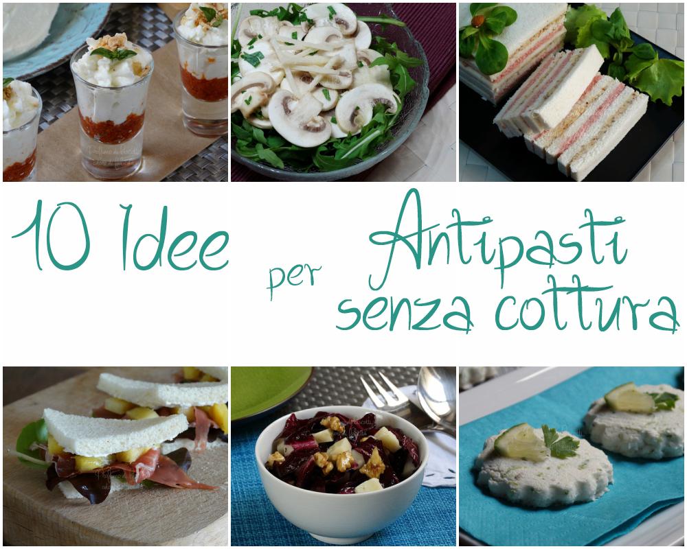 Antipasti veloci senza cottura - 10 ricette facili