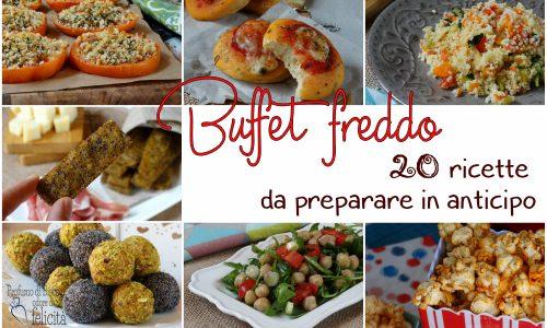 Buffet freddo – 20 ricette da preparare in anticipo