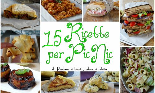 Ricette per pic nic – 15 idee gustose