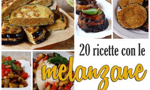 Ricette con le melanzane – 20 idee gustose