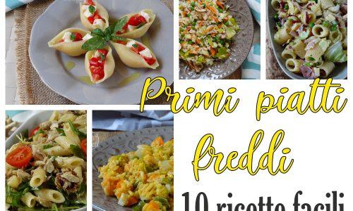 Primi piatti freddi – 10 ricette per l'estate
