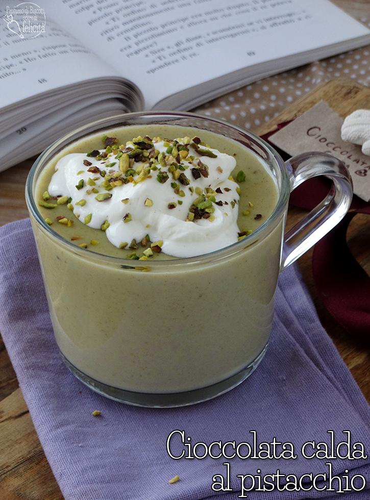 cioccolata calda al pistacchio fatta in casa