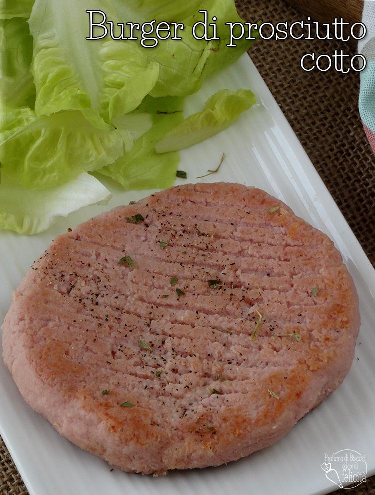 burger di prosciutto cotto
