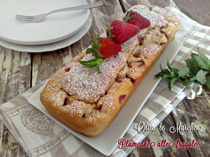 Plumcake fragole e yogurt, soffice e morbido