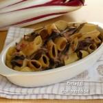 Pasta pasticciata con radicchio rosso