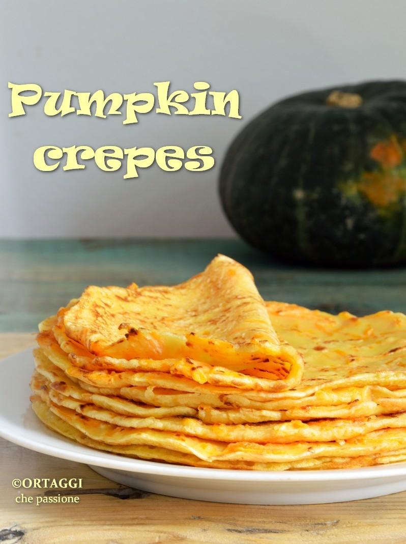 Crepes con zucca - pumpkin crepes ORTAGGI che passione by Sara
