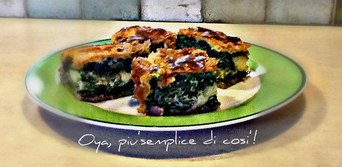 Rustico con spinaci, ricetta saporita | Oya