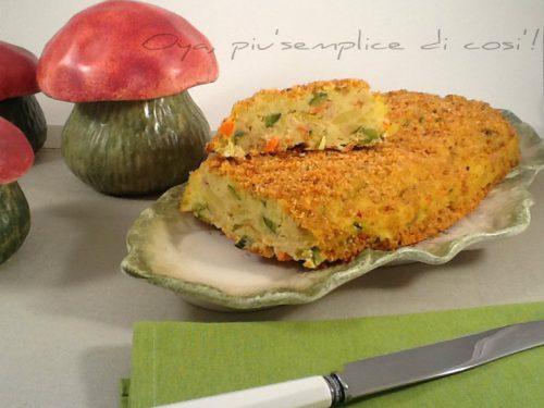 Polpettone di verdure, ricetta saporita