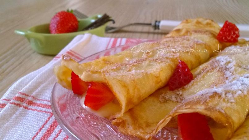 Crepes dolci con crema e fragole, ricetta | Oya