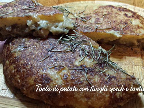 Torta di patate in padella con funghi speck e tartufo