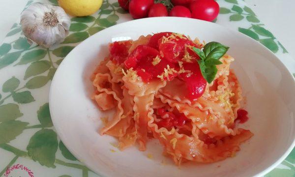 Mafalde (o reginette) con pomodorini al profumo di limone