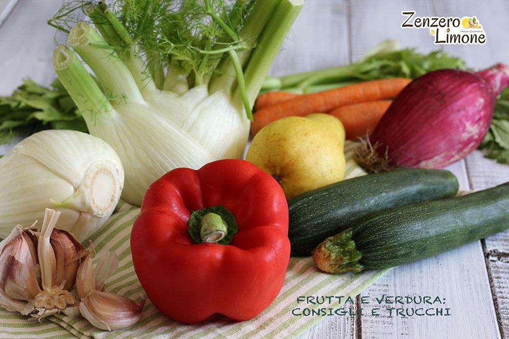 Frutta e verdura consigli e trucchi