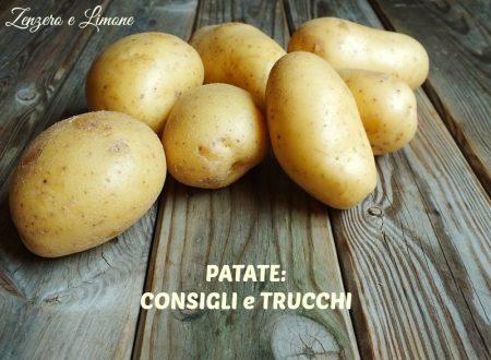 Patate: consigli e trucchi