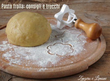 Pasta frolla: consigli e trucchi