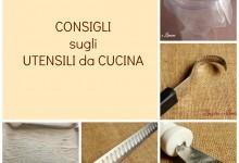 Consigli sugli utensili da cucina