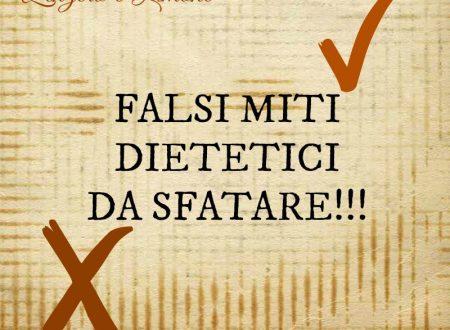 Falsi miti dietetici da sfatare