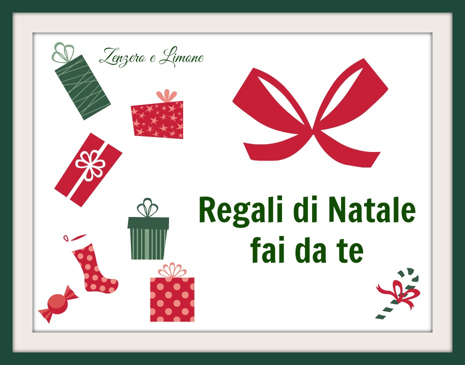 Regali di Natale fai da te Idee semplici e simpatiche Zenzero e ...