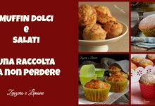 Ricette di muffin dolci e salati