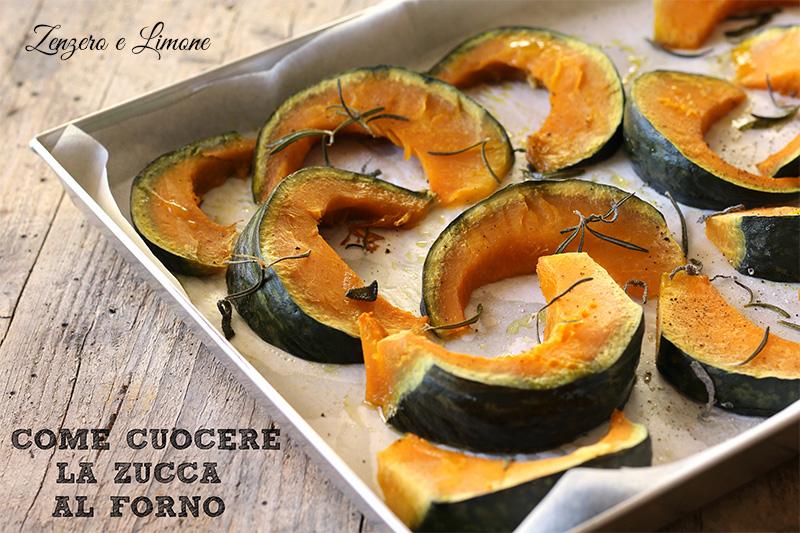 Come Cuocere La Zucca Al Forno Zenzero E Limone