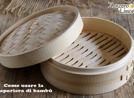 Come usare la vaporiera di bambù