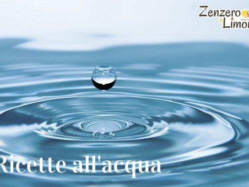 Ricette all'acqua