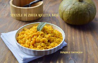 Spatzle di Zucca ricetta base